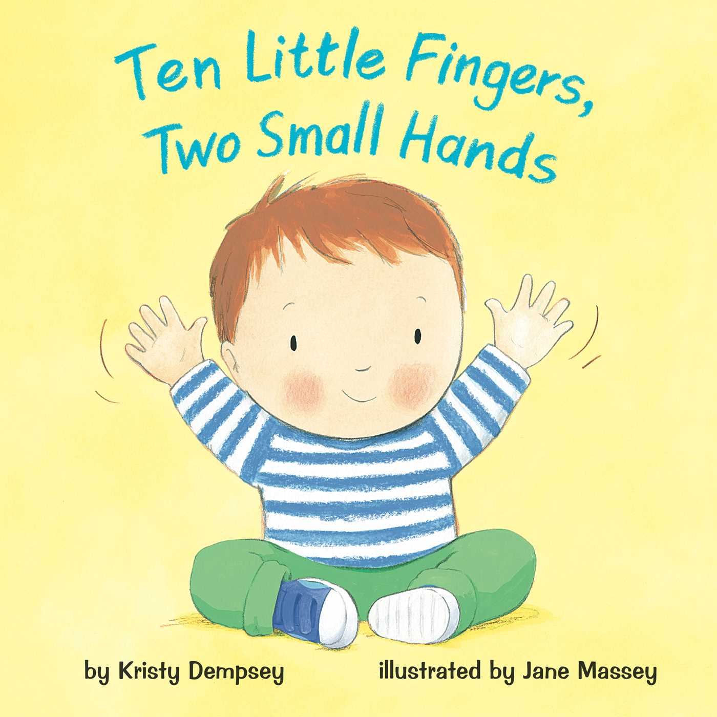 ten-little-fingers-two-small-hands-9781499802290_hr